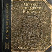 Gifted Unlimited Forever von Napoleon Da Legend