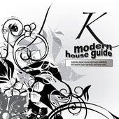 Modern House Guide - K de Various Artists