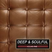 Deep & Soulful, Vol. 5 - A Collection of Sophisticated House Sounds von Various Artists