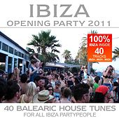 Ibiza Opening Party 2011 de Various Artists