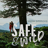 Safe and Wild von Sarah Simmons