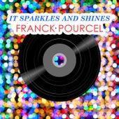 It Sparkles And Shines von Franck Pourcel