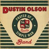 Prayer of a Simple Man by Dustin Olson