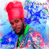 Cross the Water by Jah Mason