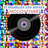 It Sparkles And Shines by McCoy Tyner