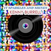 It Sparkles And Shines von Kenny Burrell