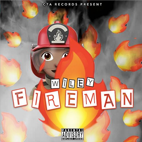 Fireman by Wiley