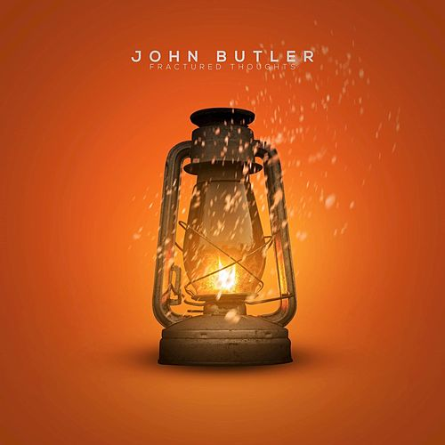Fractured Thoughts by John Butler