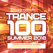 Trance 100 - Summer 2018 (Armada Music) di Various Artists