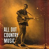 All out Country Music by Various Artists