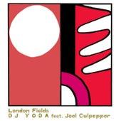 London Fields by DJ Yoda