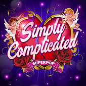 Superpop (Simply Complicated) by Various Artists