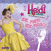 Heidi Bienvenida - Nel posto che vorrai di Various Artists
