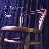An Audience of One by Nick Sherwin