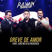 Greve de Amor de Rayan Barreto