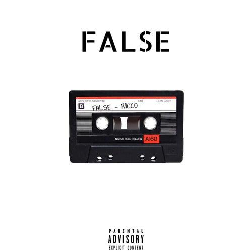 False by Ricco