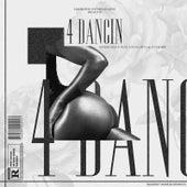 4 Dancin by Biness Man E