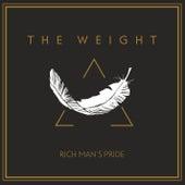 Rich Man's Pride von The Weight