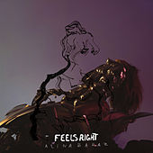 Feels Right von Alina Baraz