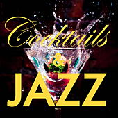 Cocktails And Jazz di Various Artists