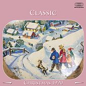 Classic Christmas Music from the 1920's Medley: Savoy Christmas Medley / The Birthday Of A King de Various Artists