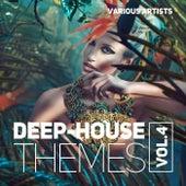 Deep-House Themes, Vol. 4 - EP de Various Artists