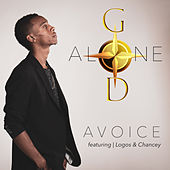 God Alone de Avoice