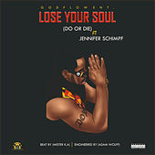 Lose Your Soul by Do or Die