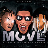 Move (Remix) [feat. Christian Taelor, OG Maco] by Dcasso