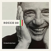 ROCCO 80 - Ik Deed Mijn Best by Various Artists