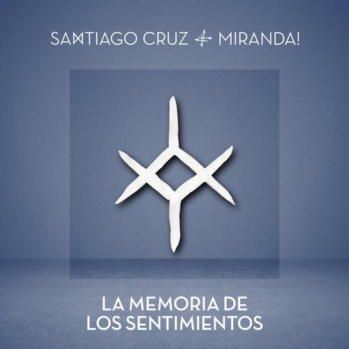 La Memoria de Los Sentimientos by Santiago Cruz