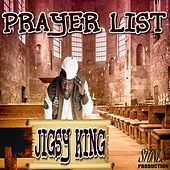Prayer List by Jigsy King