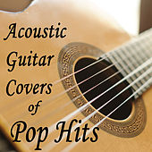 Acoustic Guitar Covers of Pop Hits by The O'Neill Brothers Group