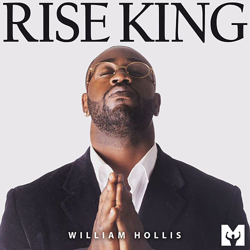 Rise King (Motivational Speech) by William Hollis