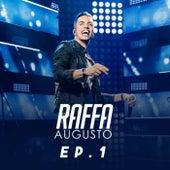 Raffa Augusto, Ep. 1 (Ao Vivo) von Raffa Augusto