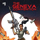 The Geneva Convention by Slow Chemical