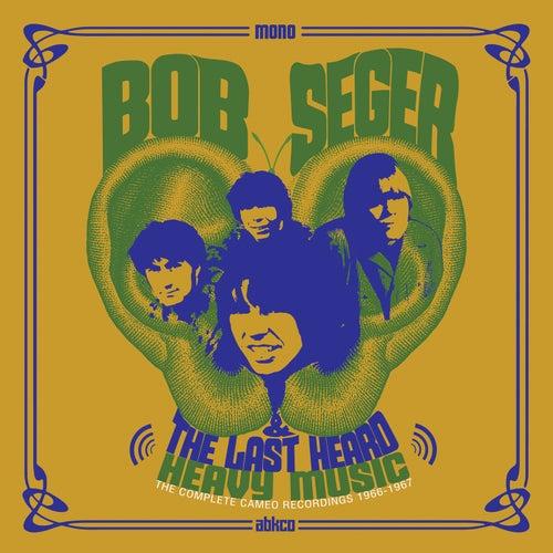 Heavy Music: The Complete Cameo Recordings 1966-1967 de Bob Seger