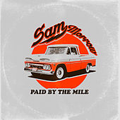 Paid by the Mile by Sam Morrow