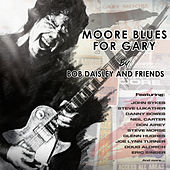 Moore Blues for Gary - a Tribute to Gary Moore by Bob Daisley and Friends