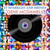 It Sparkles And Shines de Gene McDaniels