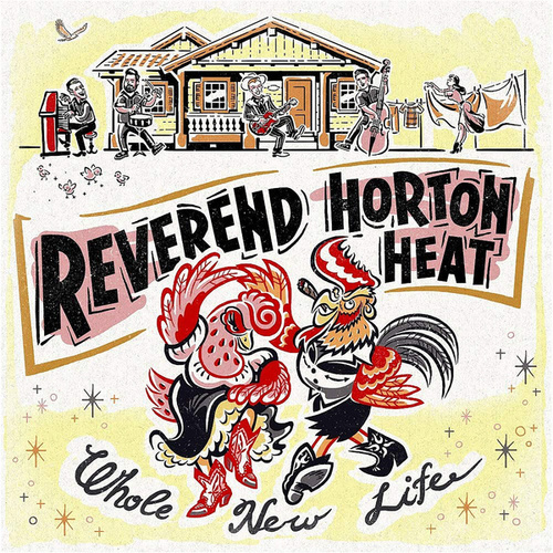 Whole New Life by Reverend Horton Heat