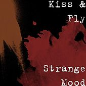 Strange Mood de Kiss & Fly
