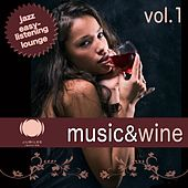 Music & Wine, Vol. 1 by Various Artists