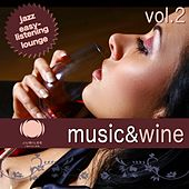 Music & Wine, Vol. 2 by Various Artists