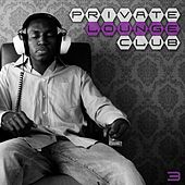 Private Lounge Club 3 by Various Artists