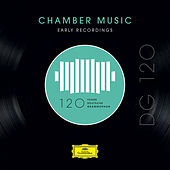 DG 120 – Chamber Music: Early Recordings by Various Artists