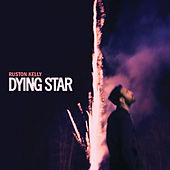 Dying Star de Ruston Kelly