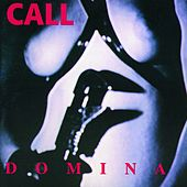 Domina by The Call