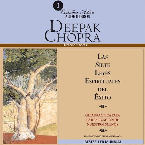 Las Siete Leyes Espirituales Del Xito Gua De Deepak Chopra