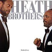 Brotherly Love von The Heath Brothers